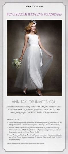 Win a dream wedding wardrobe! After youve entered, add a link to your board in the comments. anntaylorstyle