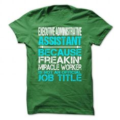 AWESOME TEE FOR EXECUTIVE ADMINISTRATIVE ASSISTANT T-SHIRTS, HOODIES (21.99$ ==► Shopping Now) #awesome #tee #for #executive #administrative #assistant #shirts #tshirt #hoodie #sweatshirt #giftidea