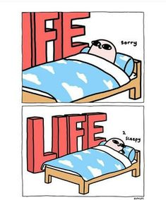 I have been sleeping for the past 13 years .I got used to it da ! Cute Comics, Funny Comics, Funny Memes, Hilarious, Jokes, Humor Mexicano, Humor Grafico, Funny Posts, Comic Strips