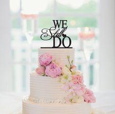 We Still Do Cake Topper Wedding Anniversary door CakeTopperCompany