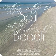 Sooth the soul, walk on the beach