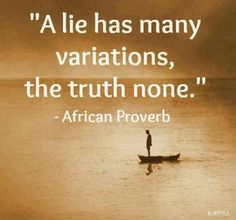 A lie has many variations