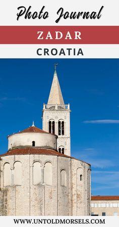 Zadar Croatia - photo tour of things to do in Zadar - sea organ - roman town - bars and more