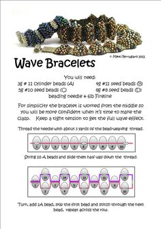 Bead Mavens: Wave Bracelet Tutorial - this is a nice write up. I like this bracelet with 15 of each size of bead rather than the various numbers used here. 15 each gives better size transition and pop. #seed #bead #tutorial - this is a bracelet everyone should make at least once. Easy, fast and a great lesson on tension in peyote.