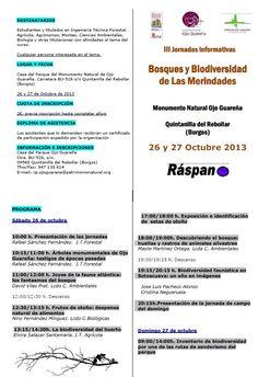 26 y 27 de Octubre III Jornadas informativas Bosques y Biodiversidad de Las Merindades. Quintanilla del Rebollar  10:00h Monumento Natural Ojo Guareña