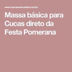 Massa básica para Cucas direto da Festa Pomerana