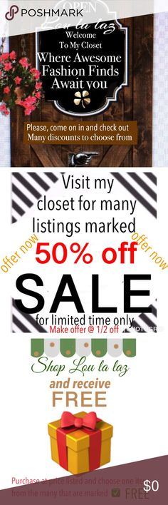 Bargain Hunt! Stroll through my closet to find 50% off listings, as well as many free  gifts with purchase!!! Other