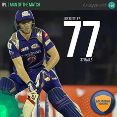 What a breathtaking innings by Jos Buttler against KXIP! He was simply  flawless! #. Mumbai IndiansCricket