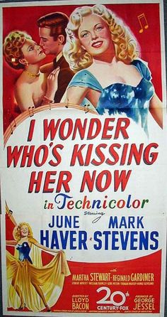 Foro Cine Club Clasico :: I Wonder Who's Kissing Her Now (1947)