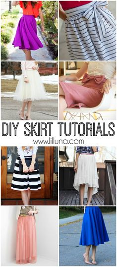 DIY Skirt Tutorials - a handful of DIY skirts of all lengths and styles! See it on { lilluna.com }                                                                                                                                                                                 More