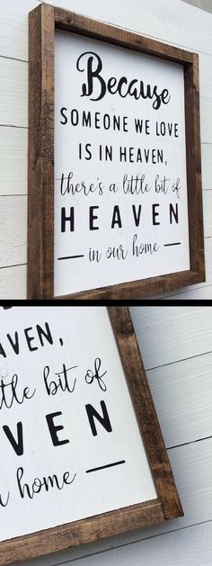 This is the absolute perfect saying! It's going to make a great addition in my house! Its hand painted and I love the frame. It adds the perfect farmhouse touch! #becasuesomeoneweloveisinheaven #heaven #farmhouse #farmhousesign #ad #famhousestyle