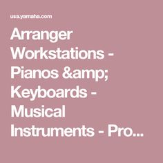 Digital and Arranger Workstations - Yamaha - United States Keyboard Musical Instrument, Musical Instruments, Yamaha, Musicals, United States, Amp, Digital, Products, Pianos