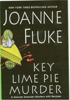 Key Lime Pie Murder (Hannah Swensen, #9) by Joanne Fluke. Click on the green Libraries button to find this in a library near you!