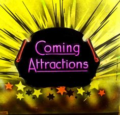 Coming Attractions slide Attraction, Theatre, Old Things, Cinema, Ads, Movies, Movie Posters, Films, Theatres