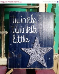 $36 etsy SALE Twinkle Twinkle Little Star String Art Sign by NailedItDesign.etsy.com