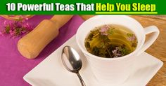 10 Powerful Teas That Will Help You Sleep