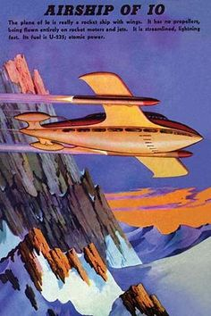 """Back cover of a pulp magazine. """"The plane of Io is really a rocket ship with wings. It has no propellers, being flown entirely on rocket motors and jets. It is streamlined, lightning fast. Its fuel is"""