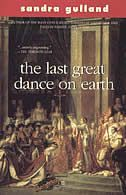 The Last Great Dance on Earth , by Sandra Gulland (Third book of the Jospehine B. My Muse, Book Review, Earth, Dance, History, Books, Movies, Movie Posters, Fashion