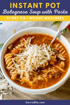 Instant Pot Bolognese Soup with Pasta | 21 Day Fix | Weight Watchers #21dayfix #instantpot #portionfix #wholefoods #healthyeating #easyrecipe