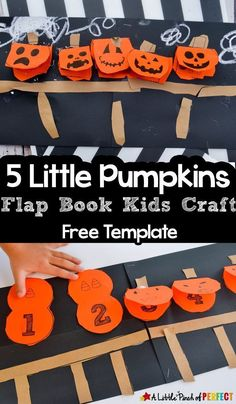 5 Little Pumpkins Flap Book Craft and Free Template - - Little Pumpkins Lift the Flap Book Craft: This Halloween, kids can have fun singing the 5 Little Pumpkins song with their own lift the flap pumpkin craft to practice number recognition a Fall Preschool, Kindergarten Crafts, Classroom Crafts, October Preschool Crafts, Pumpkin Preschool Crafts, Preschool Literacy, Kindergarten Classroom, 5 Little Pumpkins, Pumpkin Song