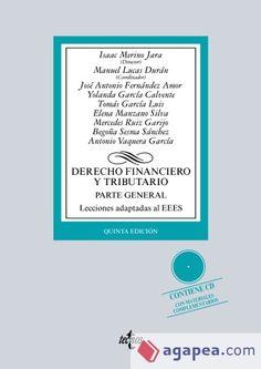 Derecho financiero y tributario. Parte general : lecciones adaptadas al EEES.     5ª ed.    Tecnos, 2015