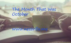 "I added ""The Month That Was October ~ NESSVILLE"" to an #inlinkz linkup!http://www.nessville.me/2016/11/the-month-that-was-october.html"