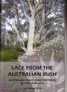 LACE FROM THE AUSTRALIAN BUSH - lini diaz - Веб-альбомы Picasa