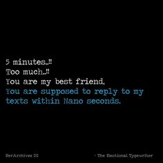 5 minutes would be fine with me. But 8 hours? Best Friend Quotes Funny, Besties Quotes, Bae Quotes, Funny Quotes, Dear Best Friend, Best Friendship Quotes, Vash, Teenager Quotes, 8 Hours