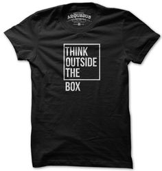 THINK OUTSIDE THE BOX by arquebus clothing - could be fun to recreate this idea with t-shirts and phrases/word puzzles - they can pick one and design their own shirt!