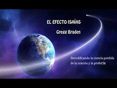 El Efecto Isaías. El Poder de la Profecía. Gregg Braden (audiolibro)
