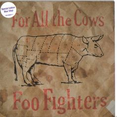 """Foo Fighters - For All the Cows blue vinyl 7"""""""