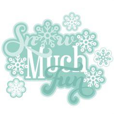 Snow Much Fun Scrapbook Title SVG cutting file winter svg cut file winter svg cuts free svgs