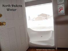North Dakota Winters....learn to survive! hahahaa