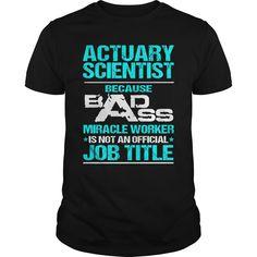 ACTUARY SCIENTIST-BADASS ᐅ T3ACTUARY SCIENTIST-BADASS T3ACTUARY SCIENTIST-BADASS T3