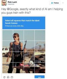 I joke and tell people that Google is becoming Skynet. Maybe it's not a joke anymore. Maybe it's foreshadowing.
