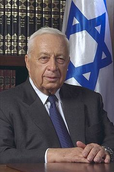 Ariel Sharon  * Prominent military leader and Prime Minister of Israel  (2/26/1928)-(1/11/2014)