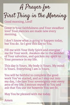 A prayer for first thing in the morning                                                                                                                                                                                 More