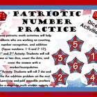 Patriotic Number Practice: Counting, Number Recognition, and Addition Practice (Focus Numbers: 1-6 and 2-12)  These patriotic math activities will ...