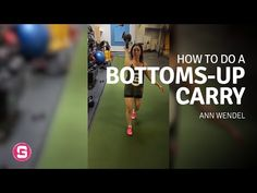 Ann Wendel — Bottoms-Up Carry - YouTube
