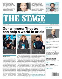 The Stage | Feb 2 2017 - Our winners: Theatre can help a world in crisis.