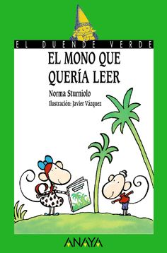 Buy El mono que quería leer by Andrés Puelles, Javier Vázquez, Norma Sturniolo and Read this Book on Kobo's Free Apps. Discover Kobo's Vast Collection of Ebooks and Audiobooks Today - Over 4 Million Titles! Anaya, Free Apps, Audiobooks, This Book, Ebooks, Comics, Reading, Editorial, Products