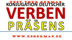 Test Your German - Grammatik ( Konjugieren im Präsens ) http://www.engerman.de/2014/12/test-your-german-grammatik-konjugieren.html
