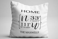 Home City State Coordinates Name Personalized Throw Pillow   ninety6nine