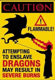 Cuidadito con tu dragón.