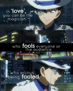 Sad Anime Quotes, Manga Quotes, Detective Conan Quotes, Heiji Hattori, Life Truth Quotes, Rainbow Words, Kaito Kuroba, Amuro Tooru, Kaito Kid