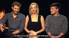 Jennifer admitting that the three of them are like an old married couple: | Jennifer Lawrence, Josh Hutcherson, And Liam Hemsworth Prove True Friendship Love Exists
