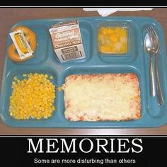 School lunch in the 80's.  ...just looking at it gives me a belly ache.