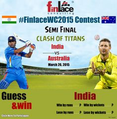 #FinlaceWC2015 Contest......  ICC World Cup 2015's semi-final , clash between #India and Australia on the 26th March  Click the link below to participate & get a chance to win exiting prices. http://www.finlace.com/iccworldcup.php #INDvsAUS #CWC2015 #wontgiveitback #finlace