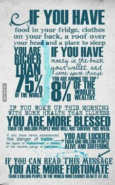 We tend to forget to appreciate how privileged we truly are..