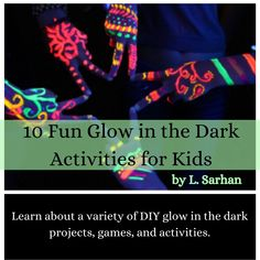 10 Fun Glow in the Dark Activities for Kids - WeHaveKids - Family Activities For Teens, Party Activities, Summer Activities, Birthday Party For Teens, Teen Birthday, Craft Ideas To Sell Handmade, Teen Party Games, Teen Parties, Jar Games